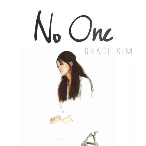 GRACE KIM SERIES 1 – NO ONE REMIX